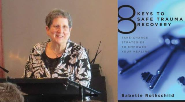 Trauma recovery - Dr. Babette Rothschild