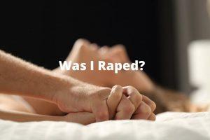 Was I Raped